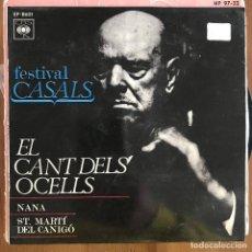 Discos de vinilo: PAU CASALS - FESTIVAL CASALS - 7'' EP CBS SPAIN 1970 - CANT DELS OCELLS. Lote 198625095