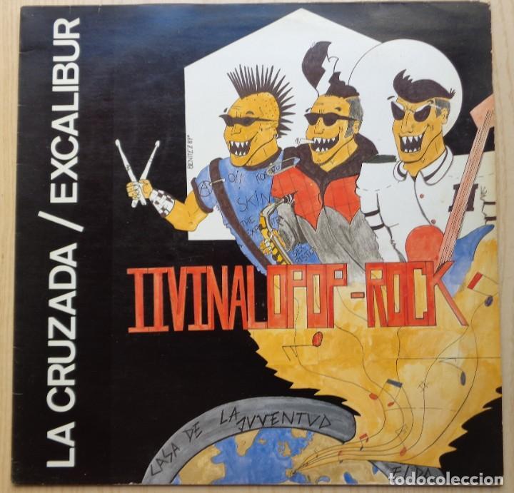 LA CRUZADA / EXCALIBUR 'II VINALOPOP-ROCK' (Música - Discos de Vinilo - Maxi Singles - Heavy - Metal)