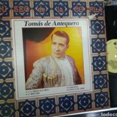 Discos de vinilo: TOMÁS DE ANTEQUERA LP MUSEO DE LA COPLA 1989. Lote 198676075