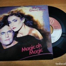 Discos de vinilo: AL BANO & ROMINA POWER MAGIC OH MAGIC SINGLE VINILO PROMO ESPAÑA AÑO 1985 EUROVISION ITALI AÑO 1985. Lote 198711133