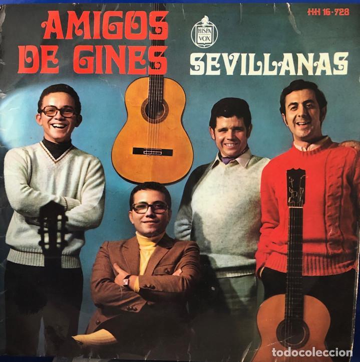 AMIGOS DE GINÉS, EP A 45 RPM, SEVILLANAS (Música - Discos de Vinilo - EPs - Flamenco, Canción española y Cuplé)