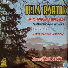 Discos de vinilo: BELA BARTOK.CANTOS POPULARES HUNGAROS. PIANO : GYÖRGY SEBÖK. EP ESPAÑA. Lote 198717652