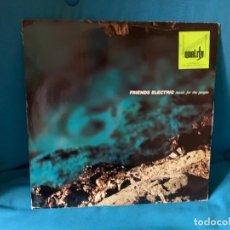 Discos de vinilo: FRIENDS ELECTRIC – MUSIC FOR THE PEOPLE. DISCO VINILO ESTADO VG+/ G+. Lote 198727750