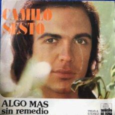 Discos de vinilo: CAMILO SESTO SNGLE 45 RPM - ALGO MÁS -. Lote 198729781