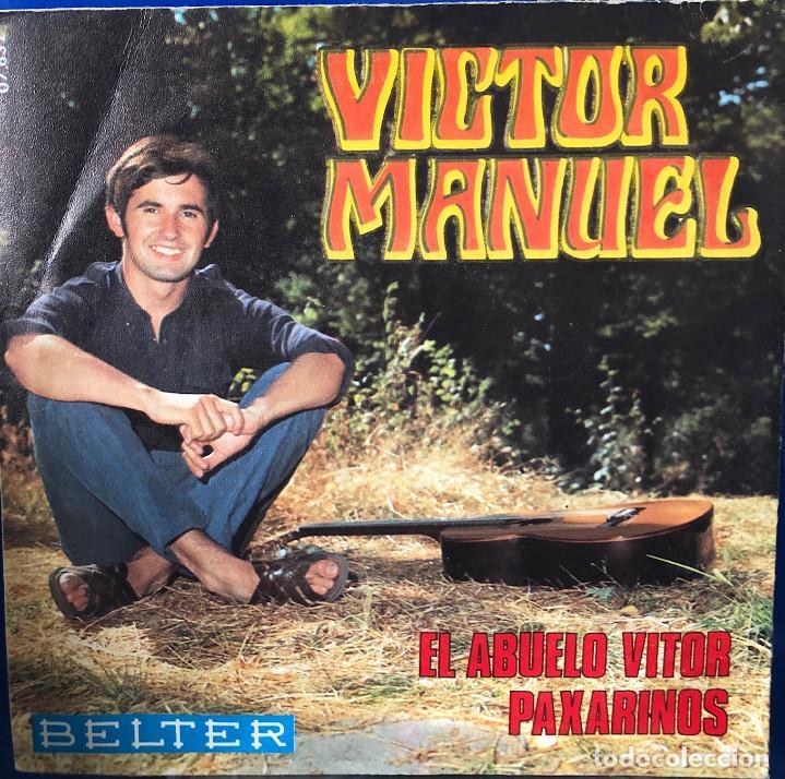 VICTOR MANUEL - SINGLE 45 RPM - EL ABUELO VITOR (Música - Discos - Singles Vinilo - Cantautores Españoles)