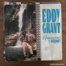 Discos de vinilo: EDDY GRANT - ROMANCING THE STONE - SINGLE ICE SPAIN 1984. Lote 198735165