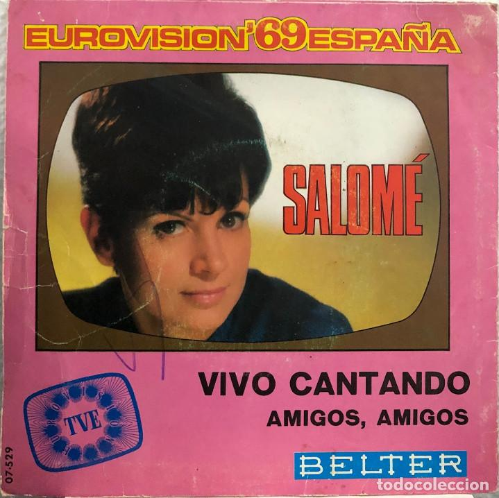 SALOMÉ EUROVISION 1969 - VIVO CANTANDO - SINGLE 45 RPM (Música - Discos - Singles Vinilo - Festival de Eurovisión)