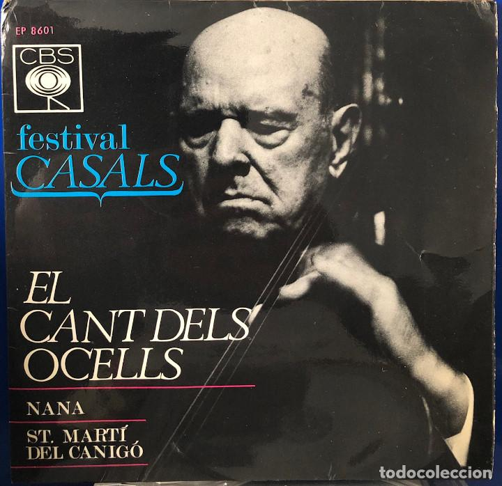 PAU CASALS , FESIVAL CASALS - EL CANT DELS OCELLS - (Música - Discos de Vinilo - EPs - Clásica, Ópera, Zarzuela y Marchas)