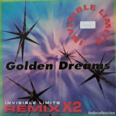 Discos de vinilo: INVISIBLE LIMITS - GOLDEN DREAMS REMIX X2. Lote 198742075