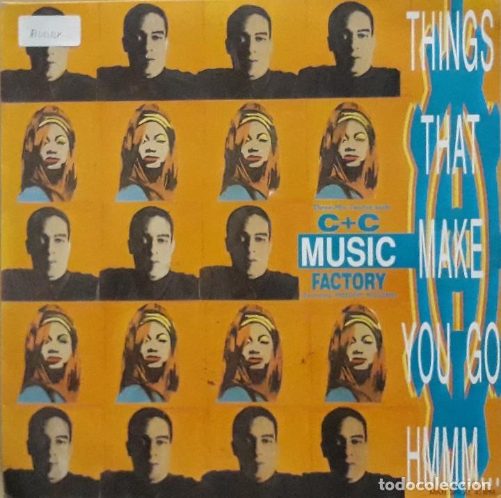 C & C MUSIC FACTORY - THINGS THAT MAKE YOU GO HMMM... (Música - Discos de Vinilo - Maxi Singles - Techno, Trance y House)
