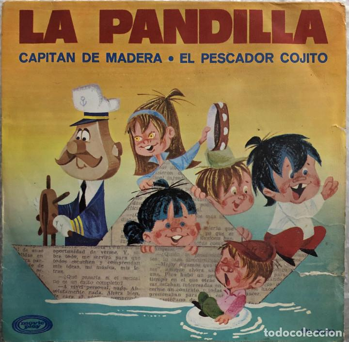 LA PANDILLA - SINGLE 45 RPM - CAPITAN DE MADERA (Música - Discos - Singles Vinilo - Música Infantil)