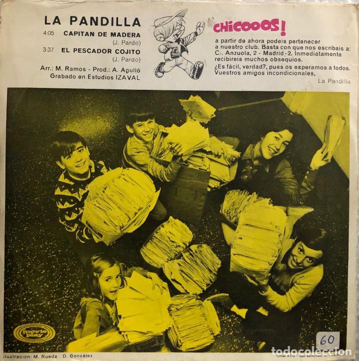 Discos de vinilo: la pandilla - single 45 rpm - capitan de madera - Foto 2 - 198755940
