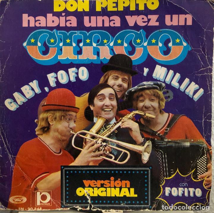GABY, FOFO Y MILIKI - DON PEPITO - SINGLE 45 RPM (Música - Discos - Singles Vinilo - Música Infantil)
