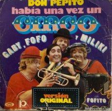 Discos de vinilo: GABY, FOFO Y MILIKI - DON PEPITO - SINGLE 45 RPM. Lote 198756315