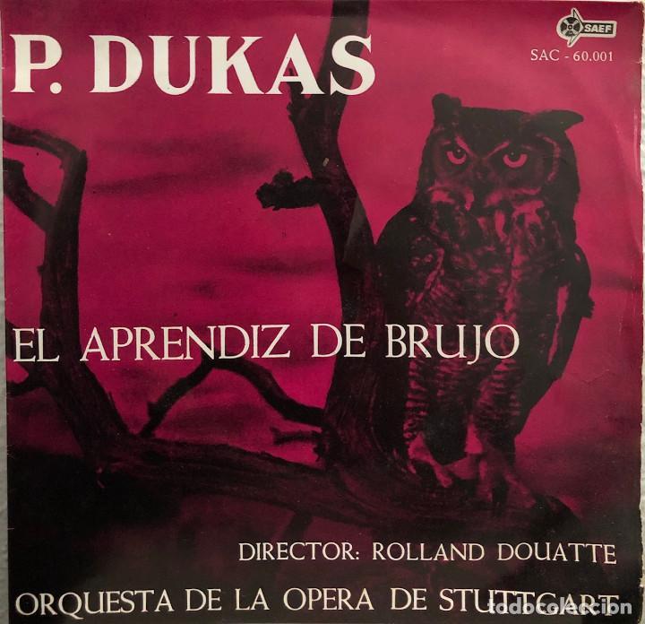 ORQUESTA DE LA OPERA DE STUTTGART - P. DUKAS - EL APRENDIZ DE BRUJO (Música - Discos - Singles Vinilo - Orquestas)
