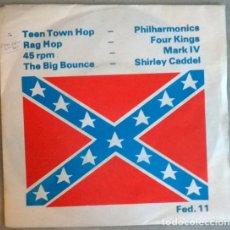 Disques de vinyle: PHILHARMONICS. TEEN TOWN HOP/ FOUR KINGS. RAG HOP/ MARK IV. 45 RPM/ SHIRLEY CADDEL. BIG BOUNCE. FED. Lote 198759140