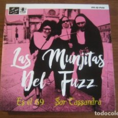 Discos de vinilo: LAS MUNJITAS DEL FUZZ - ES EL 69 **** RARO SINGLE 2016. Lote 198759770