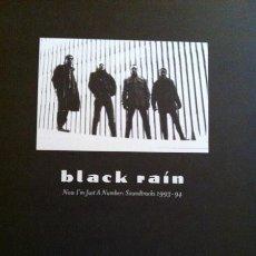 Discos de vinilo: BLACK RAIN ?– NOW I'M JUST A NUMBER: SOUNDTRACKS 1994-95. Lote 198769685