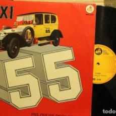 Discos de vinilo: TAXI / 55 AVENUE FIVE FIVE / 1981 EDI MASTER MAXI SINGLE. Lote 198779741