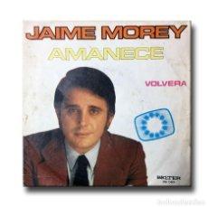 Discos de vinilo: JAIME MOREY - AMANECE . Lote 198780613