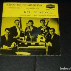 Discos de vinilo: JOHNNY AND THE HURRICANES / DEL SHANNON EP COMPARTIDO MUY RARO. Lote 198806320