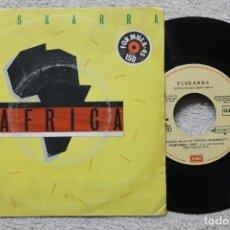 Discos de vinilo: PUSKARRA AFRICA HUMPHREY SINGLE VINYL MADE IN SPAIN 1983 PROMOCIONAL. Lote 198820796