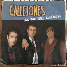 Discos de vinilo: CALLEJONES - AL PIE DEL CAÑÓN - SINGLE FONOMUSIC 1992. Lote 198821200