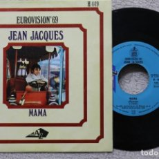 Discos de vinilo: JEAN JACQUES MAMA EUROVISION 1969 SINGLE VINYL MADE IN SPAIN 1969. Lote 198822835