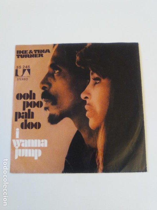 IKE & TINA TURNER OOH POO PAH DOO / I WANNA JUMP ( 1972 LIBERTY GERMANY ) (Música - Discos - Singles Vinilo - Funk, Soul y Black Music)