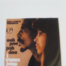 Discos de vinilo: IKE & TINA TURNER OOH POO PAH DOO / I WANNA JUMP ( 1972 LIBERTY GERMANY ). Lote 198829848