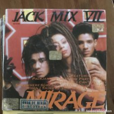 Discos de vinilo: MIRAGE - JACK MIX VII - SINGLE ZAFIRO SPAIN 1988. Lote 198832973