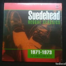 Discos de vinilo: VARIOS - SUEDEHEAD REGGAE CLASSICS (1971-1973 14 JAMAICAN HITS). Lote 198835843