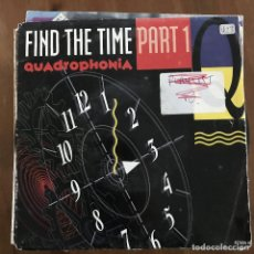 Discos de vinilo: QUADROPHONIA - FIND THE TIME PART 1 - SINGLE ARS HOLANDA 1991. Lote 198837733