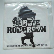 Discos de vinilo: SINGLE PROMOCIONAL ROBBIE ROBERTSON. SOMEWHERE DOWN THE CRAZY RIVER. GEFFEN 1987. . Lote 198842807