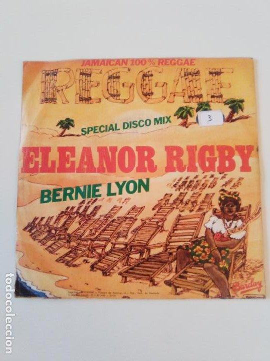 Discos de vinilo: BERNIE LYON Eleanor Rigby / Babilonia is not a dream ( 1979 BARCLAY MOVIEPLAY ESPAÑA ) - Foto 2 - 198853303