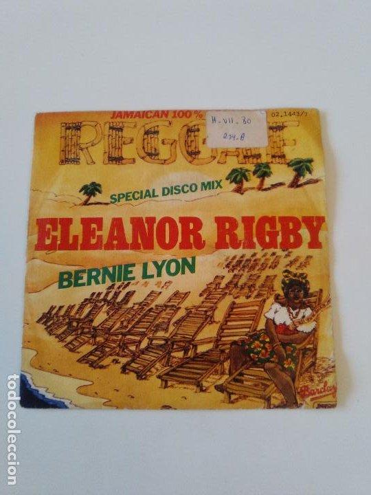 BERNIE LYON ELEANOR RIGBY / BABILONIA IS NOT A DREAM ( 1979 BARCLAY MOVIEPLAY ESPAÑA ) (Música - Discos - Singles Vinilo - Reggae - Ska)
