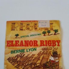 Discos de vinilo: BERNIE LYON ELEANOR RIGBY / BABILONIA IS NOT A DREAM ( 1979 BARCLAY MOVIEPLAY ESPAÑA ). Lote 198853303