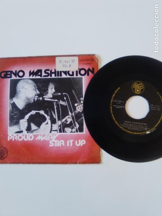 Discos de vinilo: GENO WASHINGTON Proud Mary / Stir it up ( 1978 DJM ZAFIRO ESPAÑA ) - Foto 3 - 198853516