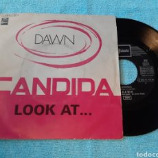 Discos de vinilo: DAWN. CANDIDA. LOOK AT... EMI. STATESIDE. Lote 198878118