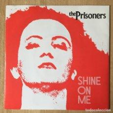 Discos de vinil: THE PRISONERS – SHINE ON ME, UK 1997 DECEPTIVE. Lote 198887337