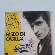 Discos de vinil: MINK DEVILLE PASEO EN CADILLAC / LITTLE GIRL ( 1978 CAPITOL ESPAÑA ) WILLY DE VILLE. Lote 198898691