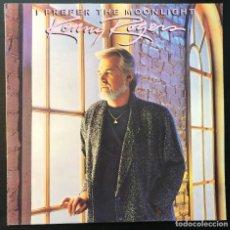 Discos de vinilo: KENNY ROGERS – I PREFER THE MOONLIGHT LP, SPAIN 1987, VINILO SIN REPRODUCIR, DISCO COMO NUEVO.. Lote 198900512