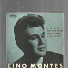 Discos de vinilo: LINO MONTES A TU VERA. Lote 198900967