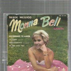 Discos de vinilo: MONNA BELL RECORDARE TU AMOR. Lote 198901125