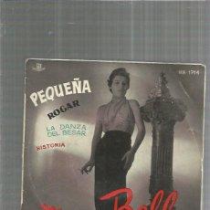 Discos de vinilo: MONNA BELL PEQUEÑA . Lote 198901303