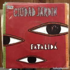Discos de vinilo: CIUDAD JARDÍN - FATALIDÁ - SINGLE HISPAVOX 1992 - PROMO. Lote 198901972