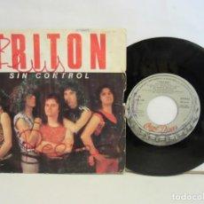 Discos de vinilo: TRITON - SIN CONTROL / SANGRE Y SUDOR - SINGLE - PROMO - 1985 - SPAIN - VG/G. Lote 198909438