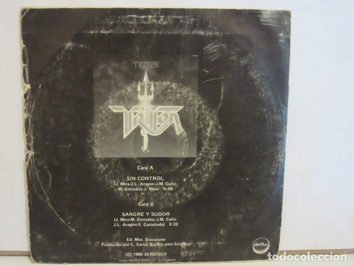 Discos de vinilo: Triton - Sin Control / Sangre Y Sudor - Single - PROMO - 1985 - Spain - VG/G - Foto 2 - 198909438