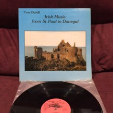 Discos de vinilo: TOM DAHILL - FROM ST. PAUL TO DONEGAL LP. Lote 198918012