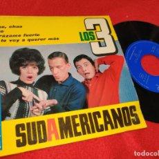 Discos de vinilo: LOS 3 SUDAMERICANOS CHAO CHAO/ESTO/ABRAZAME FUERTE/NO TE VOY A QUERER MAS EP 1965 BELTER. Lote 198920915